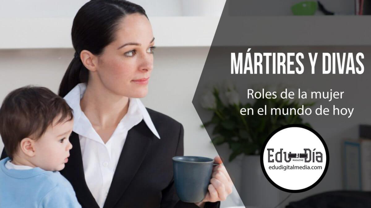 madres-divas-mártires-edudigital